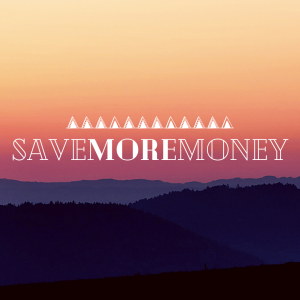 Blog Save More Money for your down payment